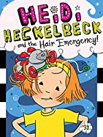 Heidi Heckelbeck and the Hair Emergency! (31)