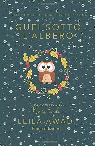 Gufi sotto l'albero: I racconti di Natale. Prima edizione.