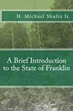 A Brief Introduction to the State of Franklin