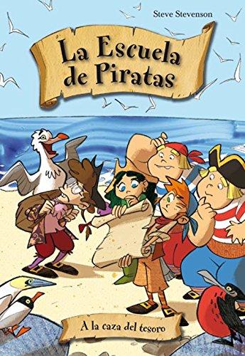 A la caza del tesoro (La escuela de Piratas nº 4)