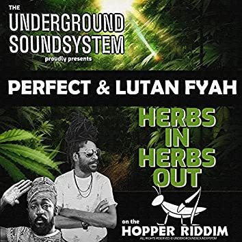 HERBS IN HERBS OUT (feat. Perfect Giddimani & Lutan Fyah)