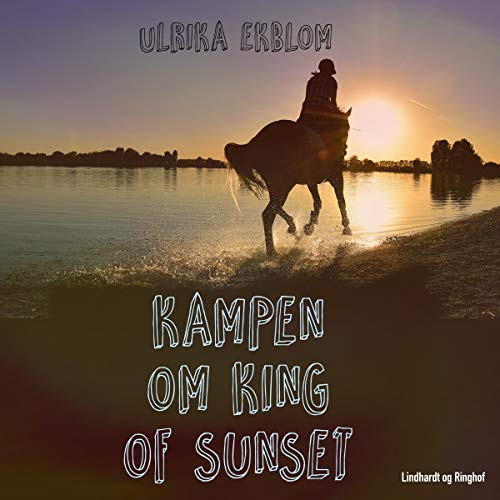 Kampen om King of Sunset audiobook cover art