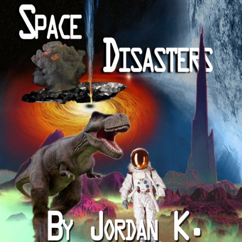 Space Disasters audiobook cover art