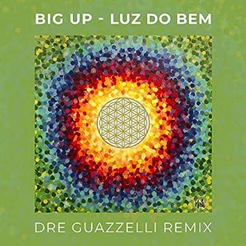 Luz Do Bem (Dre Guazzelli Remix)