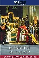 Chronicle of the Cid (Esprios Classics)