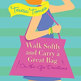 Walk Softly and Carry a Great Bag audiobook cover art
