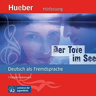 Der Tote im See (Deutsch als Fremdsprache) cover art
