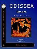 Odissea: Odissea di Omero in Greco Antico (Foro Ellenico Vol. 3)