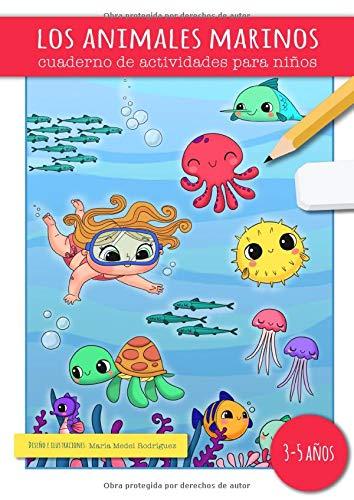LOS ANIMALES MARINOS: libro de actividades para niños de 3 a 5 años