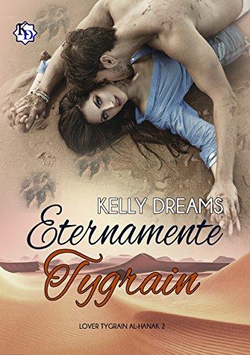 Eternamente Tygrain (Lover Tygrain Al-Hanak nº 2)