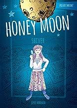Honey Moon Shiver