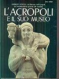 L'Acropoli e il suo museo