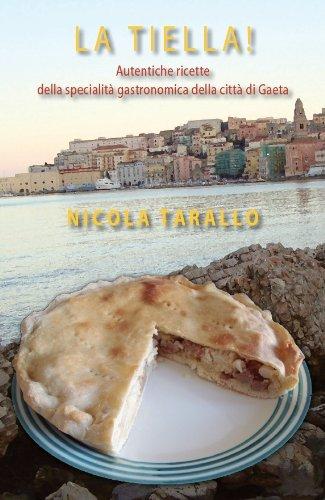 La Tiella! (Italian Edition)