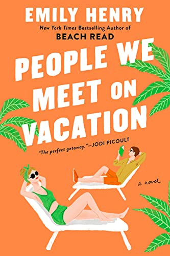 Amazon.com: People We Meet on Vacation eBook: Henry, Emily: Kindle Store