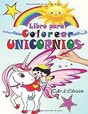 Libro para Colorear Unicornios: Libro Unicornio Colorear; 30 diseños hermosos de...