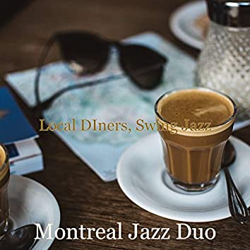 Local DIners, Swing Jazz