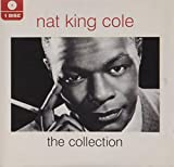 Nat King Cole: The Collection von Nat King Cole
