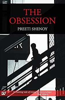 The Obsession by [Preeti Shenoy]