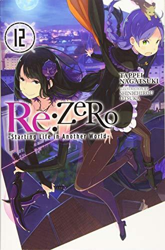 Re-zero Starting Life in Another World Light Novel 12