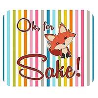 マウスパッド面白いマウスパッドOh Fox Sake Gamingマウスパッドマウスパッドホーム/オフィスほこりや汚れに強い