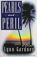 Pearls and Peril: A Novel