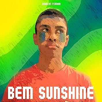 Bem Sunshine