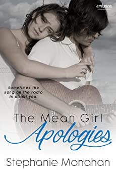 The Mean Girl Apologies (Entangled Embrace) by [Stephanie Monahan]