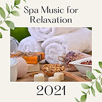 Spa Music CD for Relaxation 2021