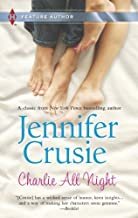 By Jennifer Crusie Charlie All Night (Harlequin Feature Author) [Mass Market Paperback]