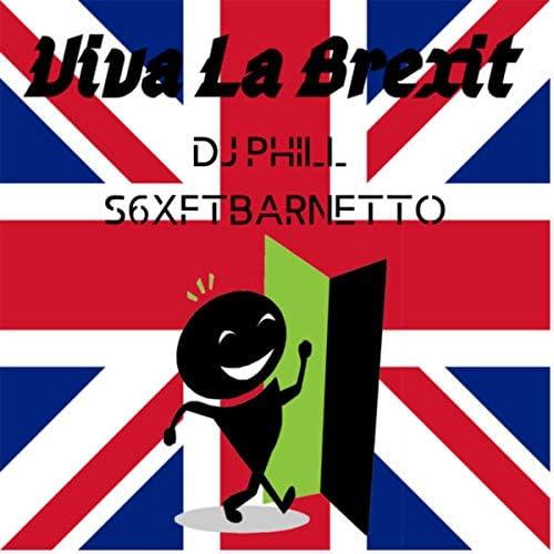 DJ Phill & S6XFTBarnetto