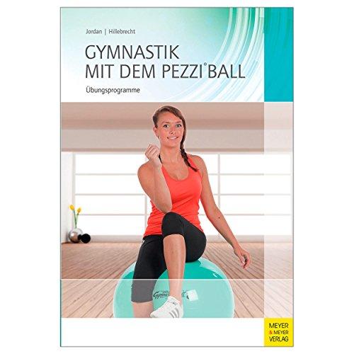 "Buch \""\""Gymnastik mit dem Pezziball\""\"" Gymnastikball Sitzball Training, 200 Seiten"