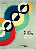 Robert Delaunay - Exhibition Catalogue (French Edition) by Lampe, Angela (2014) Paperback
