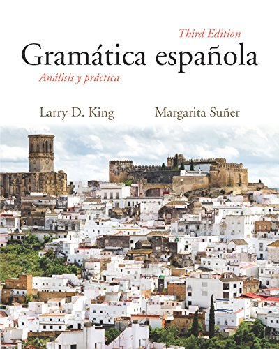 Gramática española: Análisis y práctica, Third Edition