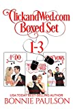 ClickandWed.com Boxset, Books 1 - 3: an online matchmaking sweet romance (ClickandWed.com Series)