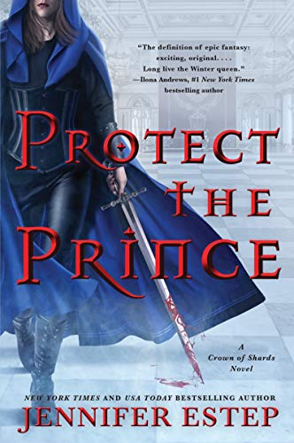 Protect the Prince: A Crown of Shards Novel (English Edition)