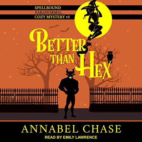 Better Than Hex Audiobook By Annabel Chase cover art