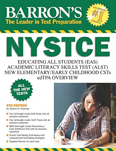 NYSTCE: EAS / ALST / CSTs / edTPA (Barron's Test Prep NY)