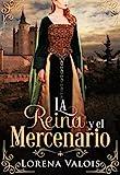 La Reina y el Mercenario
