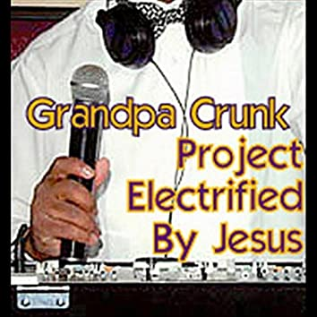 Project Electrified by Jesus