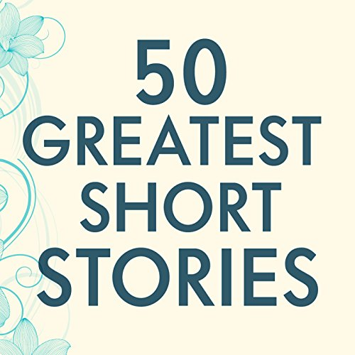 50 Greatest Short Stories audiobook cover art