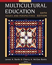 Multicultural Education: Issues and Perspectives 6th (sixth) Edition by Banks, James A., Banks, Cherry A. McGee [2006]