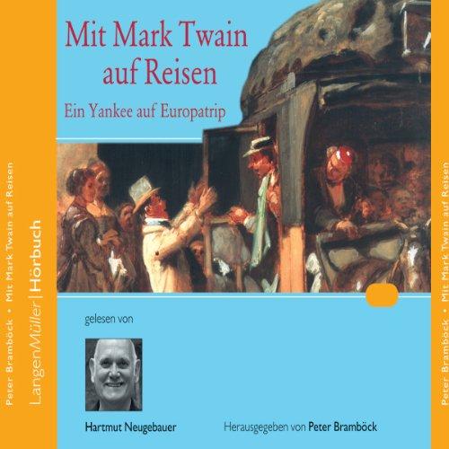 Mit Mark Twain auf Reisen. Ein Yankee auf Europatrip Titelbild