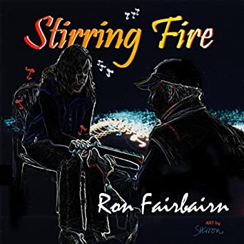 Stirring Fire