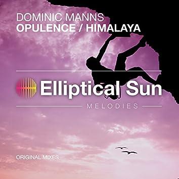 Opulence / Himalaya