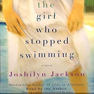 The Girl Who Stopped Swimming                   By:                                                                                                                                 Joshilyn Jackson                               Narrated by:                                                                                                                                 Joshilyn Jackson                      Length: 9 hrs and 22 mins     643 ratings     Overall 4.0