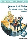 Jeannot et Colin - Le monde comme il va - Format Kindle - 2,49 €