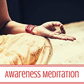 Awareness Meditation - Spiritual Songs for Pure Beings