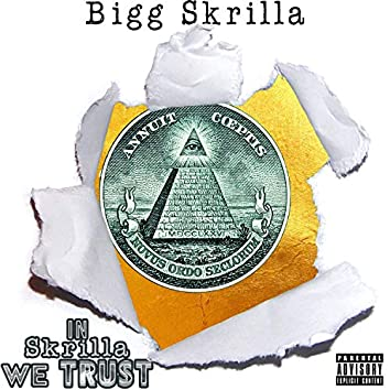 In Skrilla We Trust