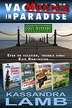 Murder in Paradise: The Kate on Vacation Collection by [Kassandra Lamb]