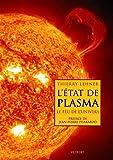 L'état de plasma - Le feu de l'univers